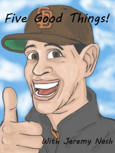 Five Good Things